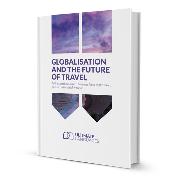 Globalisation and the future of travel | Ultimate Languages